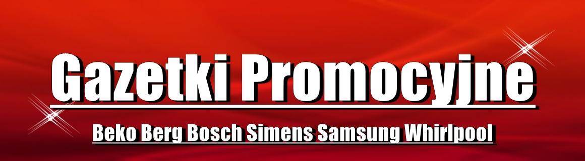 promocje sprzętu AGD Bosch Simens Beko Berg